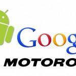 Google konečně dokončil koupi Motoroly Mobility