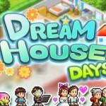 Kairosoft vydal novou hru Dream House Days. Ke stažení je zdarma