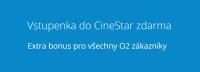 O2 dnes rozdává v O2 Extra vstupenky do Cinestaru